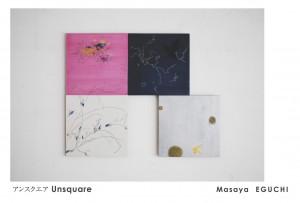 Unsquare  Masaya Eguchi